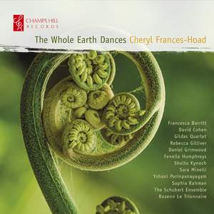 Cheryl Frances-Hoad: The Whole Earth Dances Product Image
