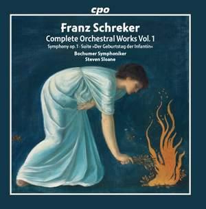 Schreker: Complete Orchestral Works Vol. 1