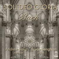 Soli deo Gloria: Bach transcriptions for Trumpet and Organ