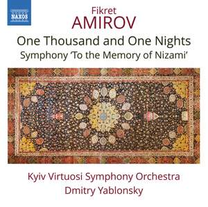 Fikret Amirov: One Thousand and One Nights, Symphony 'To the Memory of Nizami'