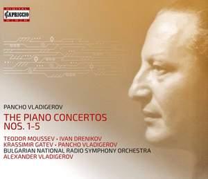 Pancho Vladigerov: Piano Concertos Nos. 1 - 5