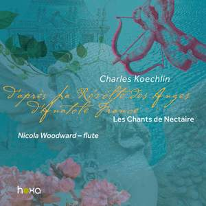 Charles Koechlin: Les Chants de Nectaire, Op. 198 - First Series Product Image