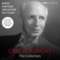 Carl Schuricht: The Collection - Symphonies, orchestral works and concertos