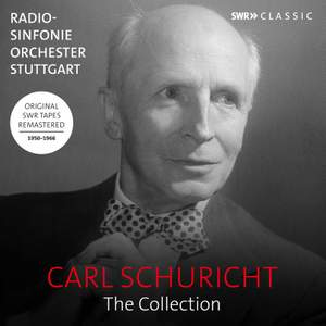 Carl Schuricht: The Collection - Symphonies, orchestral works and concertos Product Image