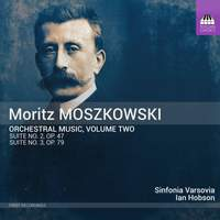 Moszkowski: Orchestral Music Vol. 2