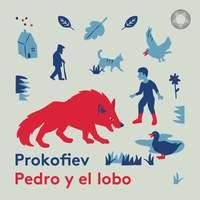 Prokofiev: Pedro y el lobo, Op. 67 (Narrado en español)