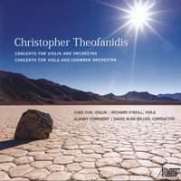 Theofanidis: Concerto for Violin and Orchestra & Concerto for Viola and Chamber Orchestra