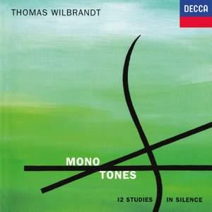 Thomas Wilbrandt: Mono Tones