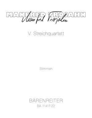 Trojahn, Manfred: V. String Quartet
