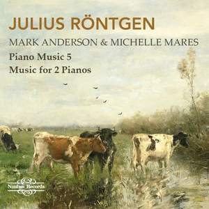Röntgen: Piano Music Vol. 5, Music for 2 Pianos