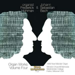 Organist Frederick Hohman & Johann Sebastian Bach, Vol. 4