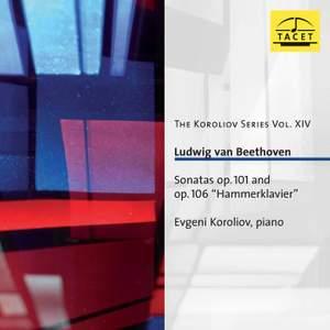 The Koroliov Series, Vol. 14: Beethoven – Sonatas, Opp. 101 & 106