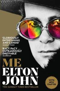 Me: Elton John (The Official Autobiography)