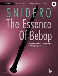 Snidero, J: The Essence Of Bebop Clarinet