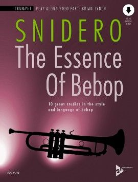 Snidero, J: The Essence Of Bebop Trumpet