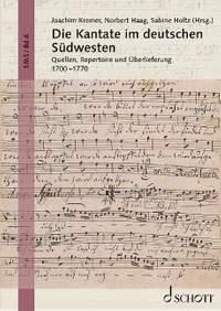Die Kantate im deutschen Südwesten   Vol. 6