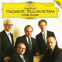 Nono: Fragmente - Stille, An Diotima