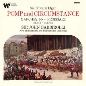 Elgar: Pomp and Circumstance Marches, Froissart, Elegy & Sospiri