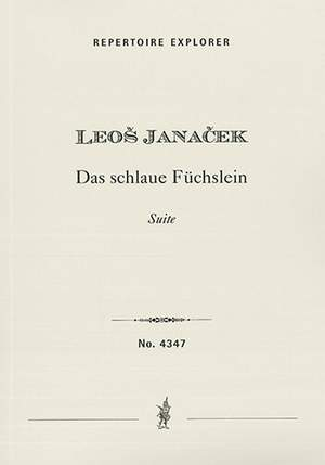 Janacek, Leos / arr. Talich, Václav: The Cunning Little Vixen, Suite from the opera