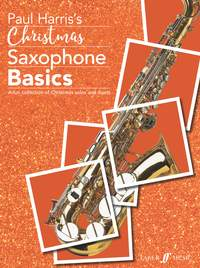 Christmas Saxophone Basics - A fun collection of Christmas solos and duets