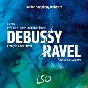 Debussy and Ravel: La Mer, Prélude à l'après-midi d'un faune, Rapsodie espagnole Product Image