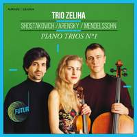 Shostakovich, Arensky & Mendelssohn: Piano Trios No. 1