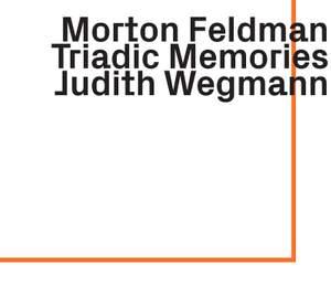 Feldman: Triadic Memories
