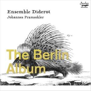 The Berlin Album - Trio Sonatas From Berlin