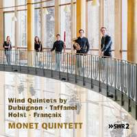 Wind Quintets By Dubugnon, Taffanel, Holst & Franaix