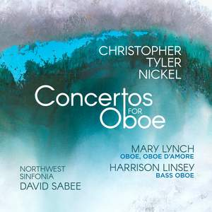 Christopher Tyler Nickel: Concertos For Oboe Product Image