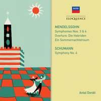 Mendelssohn, Schumann: Symphonies