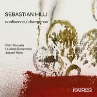 Sebastian Hilli: Confluence / Divergence