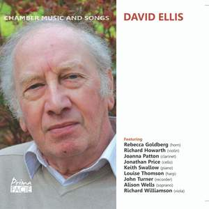 David Ellis: Chamber Music and Songs