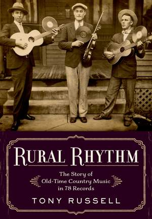 Rural Rhythm: The Story of Old-Time Country Music in 78 Records Product Image
