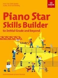 Piano Star Skills Builder: Scales, Aural and Reading, to Initial Grade and beyond