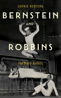 Bernstein and Robbins - The Early Ballets