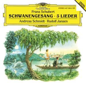 Schubert: Schwanengesang, 5 Lieder