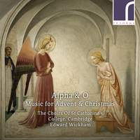 Alpha & O: Music for Advent & Christmas