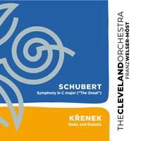 Schubert: Symphony No. 9 & Křenek: Static and Ecstatic