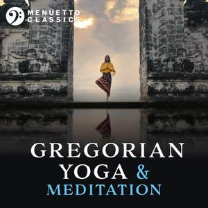 Gregorian Yoga & Meditation: Entrancing Relaxation Product Image