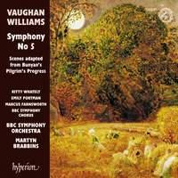 Vaughan Williams: Symphony No 5 & Scenes adapted from Bunyan's Pilgrim's Progress