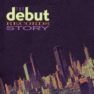 The Debut Records Story