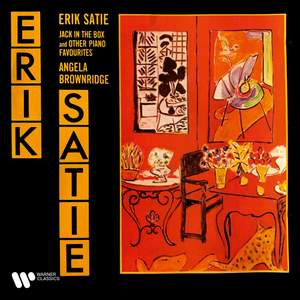 Satie: Jack-in-the-Box & Other Piano Favourites
