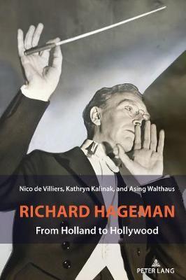 Richard Hageman: From Holland to Hollywood