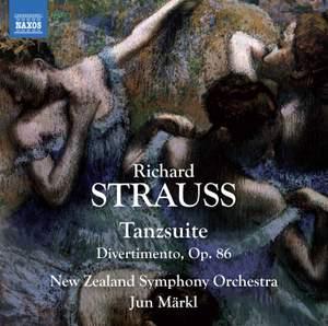 Strauss: Tanzsuite & Divertimento Op. 86