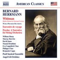 Herrmann: Whitman, Souvenirs de voyage & Psycho - A Narrative for String Orchestra
