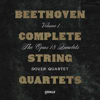 Beethoven: Complete String Quartets, Vol. 1