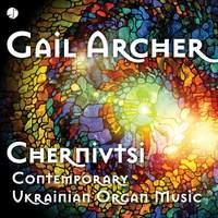 Chernivtsi Contemporary Ukrainian Organ Music