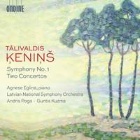 Kenins: Symphony No. 1 & Two Concertos