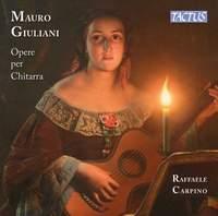 Mauro Giuliani: Works for Guitar